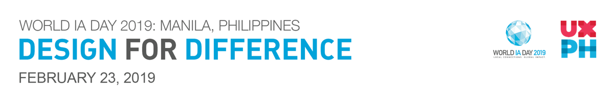 World IA Day 2019 Manila Philippines: Design for Difference. This 23 February 2019